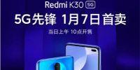5G手机下沉千元价位  Redmi K30拉开新一轮价位站帷幕